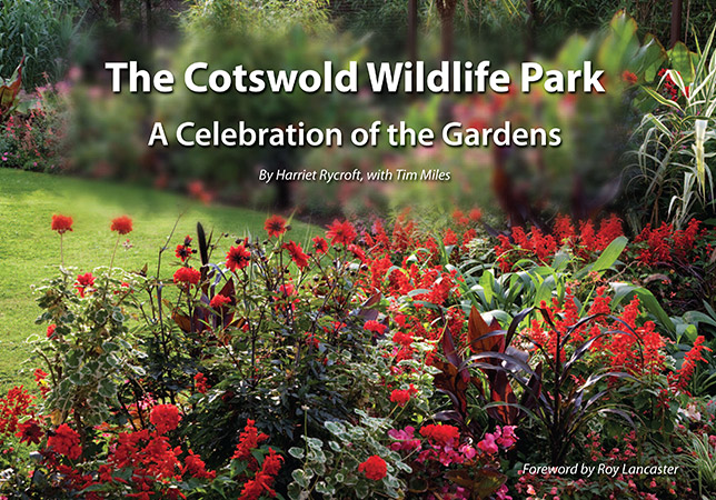 """The Cotswold Wildlife Park – A Celebration of the Gardens"" by Harriet Rycroft, with Tim Miles."